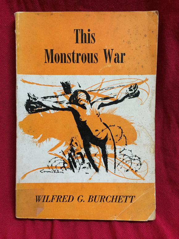 This monstrous war, Wilfred Burchett, 1953, Joseph Waters, Melbourne.