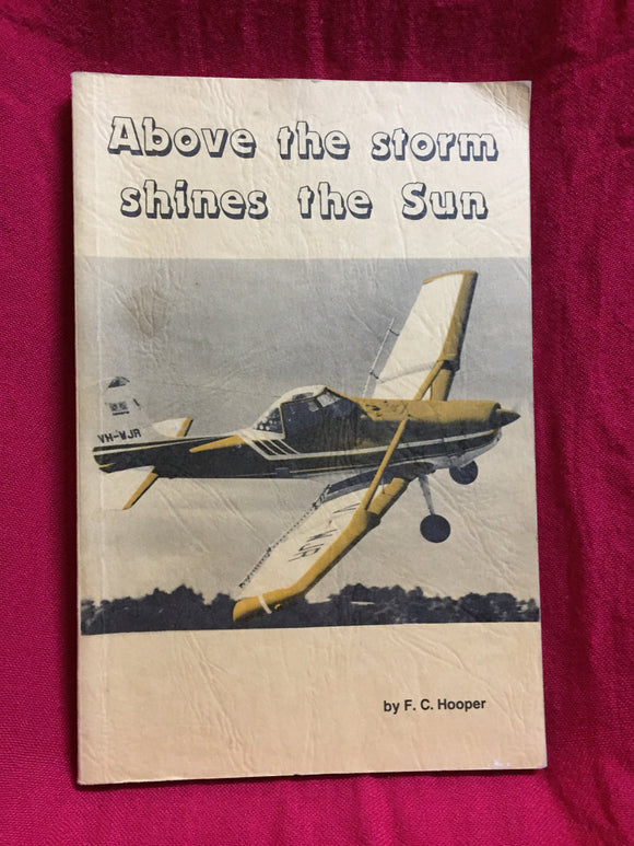 Above the storm shines the sun, Hooper, F.C., 1983, the author, Packenham, Vic,