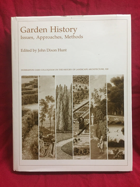 Garden history: Issues, approaches, methods, John Dixon Hunt (ed.), 1992, Dumbarton Oaks Research Library and Collection, Washington, DC.