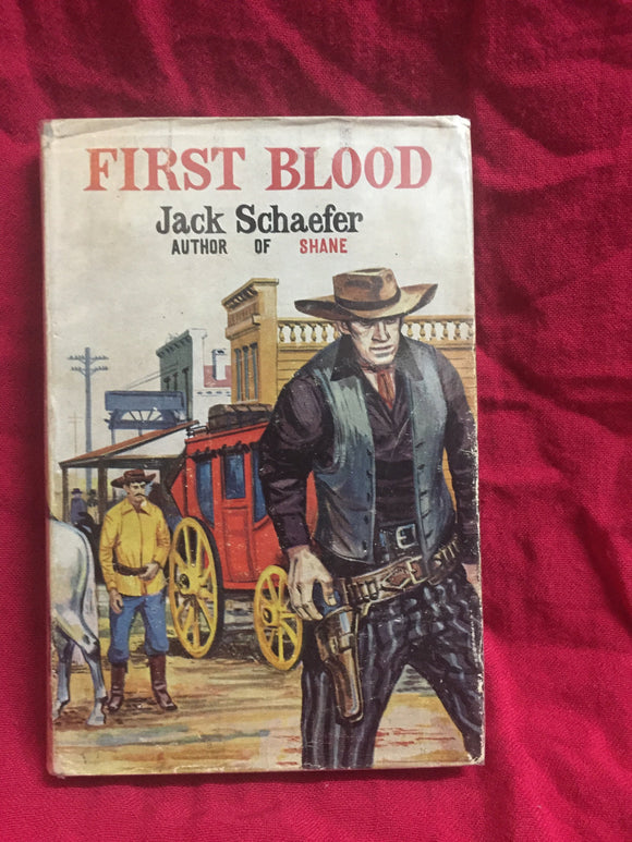 First blood, Jack Schaefer, 1954, Andre Deutch, London.