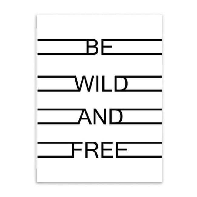 Be Wild And Free - 20X25Cm (8X10 Inches) / Quote - Prints