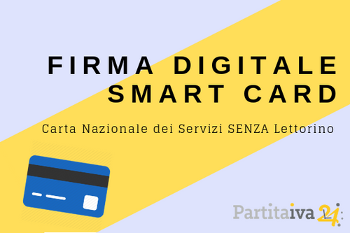 Firma Digitale - CNS - solo smart card