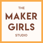 The Maker Girls Studio
