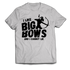 """I Like Big Bows And I Cannot Lie"" T-Shirt (Front)"