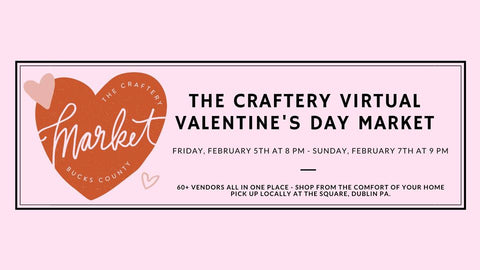 The Craftery Virtual Valentines Day Market