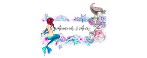 Mermaids and Minis