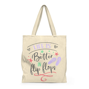 Life is Better In Flip Flops - Shoulder Tote Bag - Roomy - Mermaids and Minis