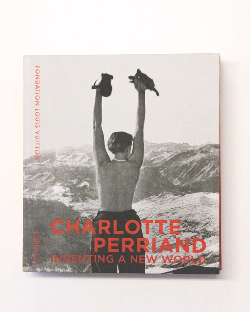 Charlotte Perriand Inventing A New World - [product _vendor]