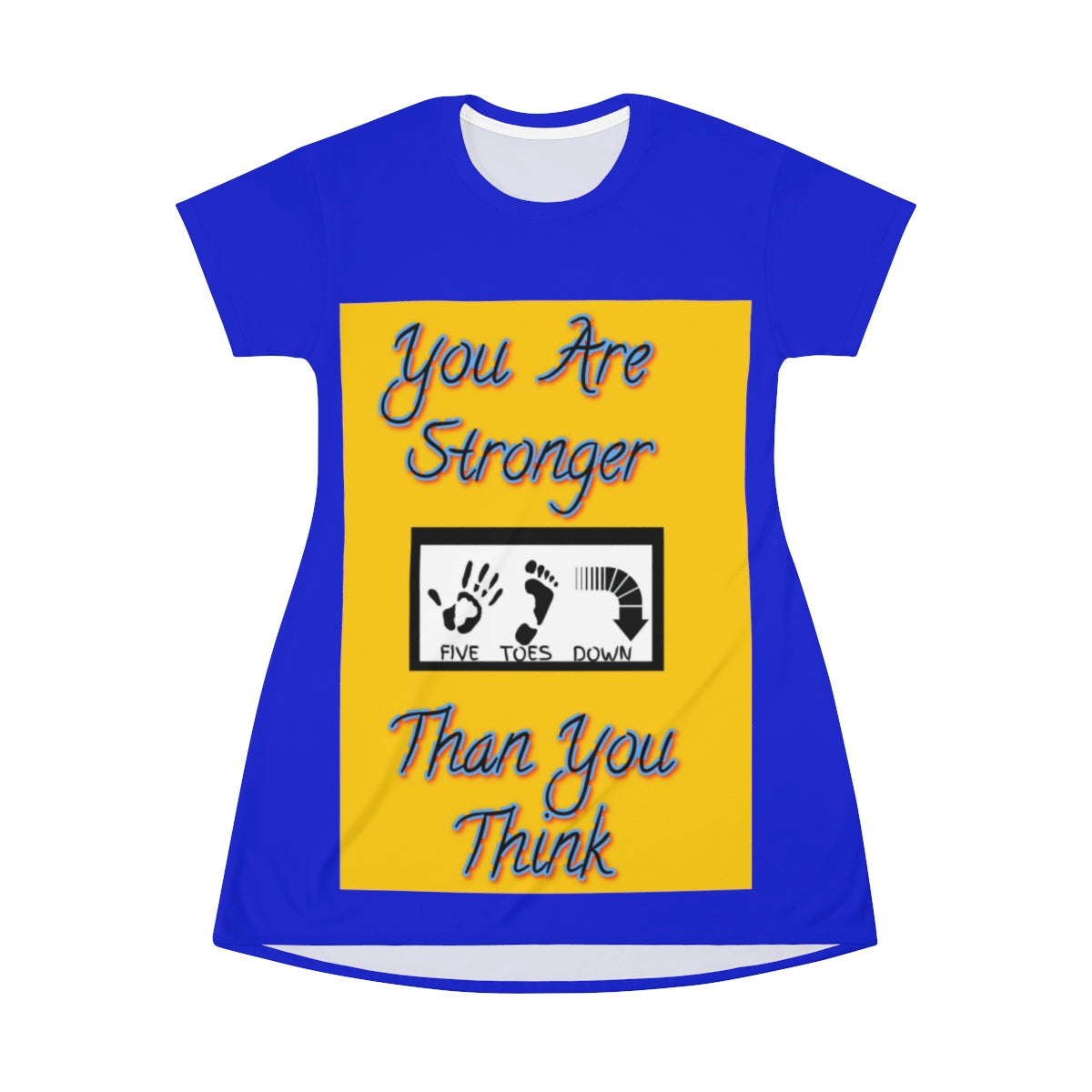 Five Toes Down You Are Stronger T-shirt Dress