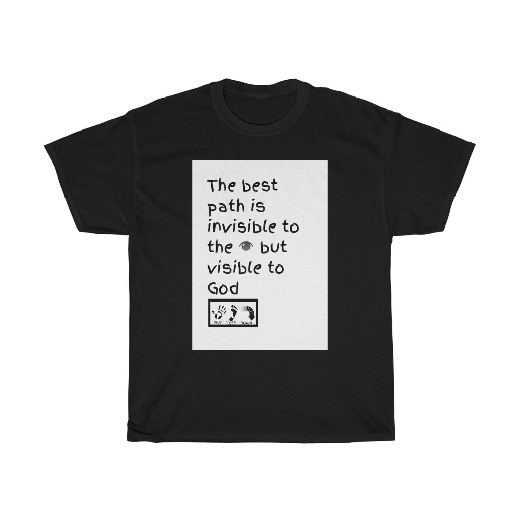 Five Toes Down Best Path Unisex Tee
