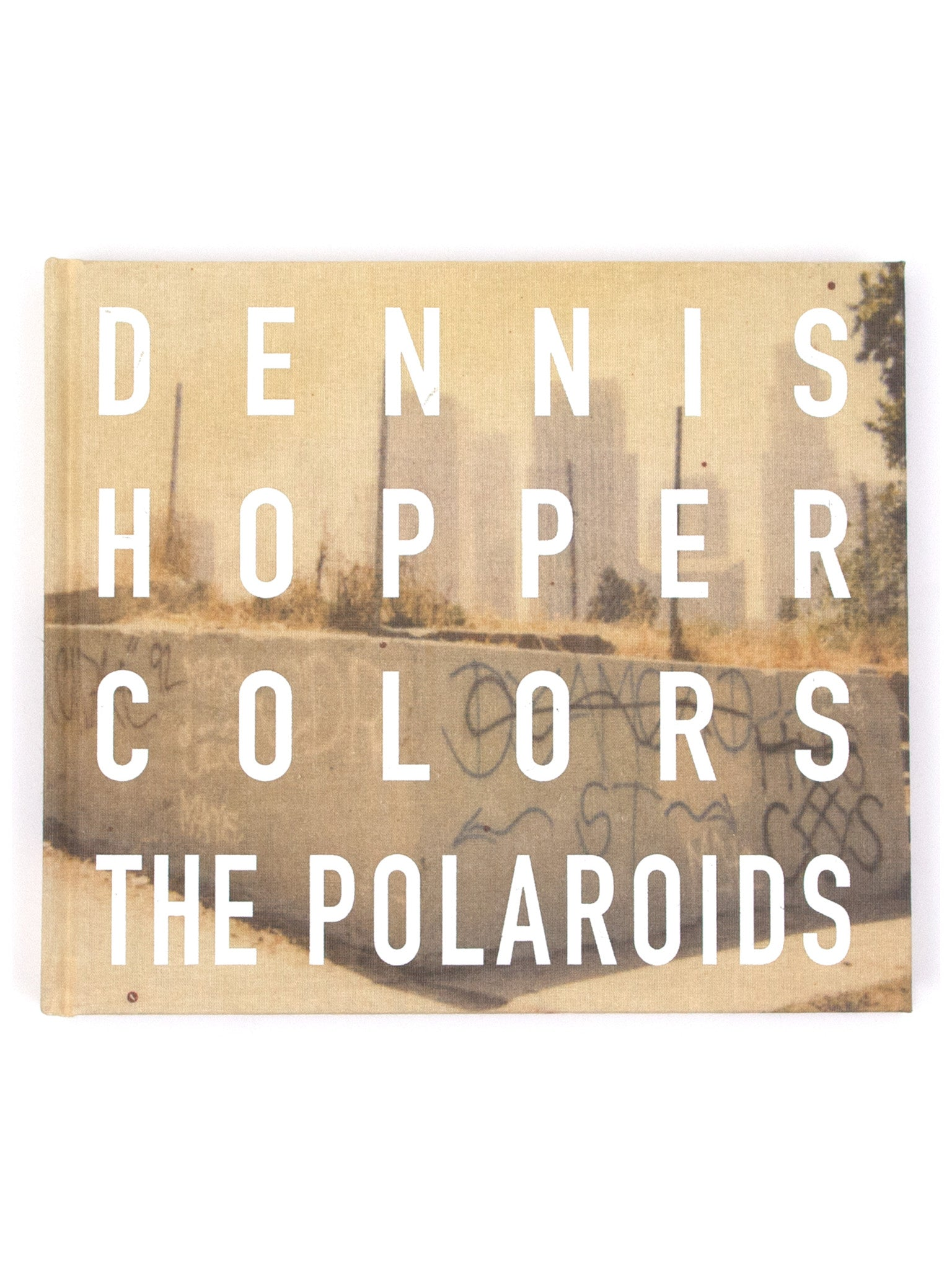 Dennis Hopper - Colors, The Polaroids