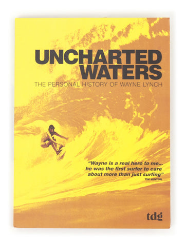 Uncharted Waters: The Personal History of Wayne Lynch