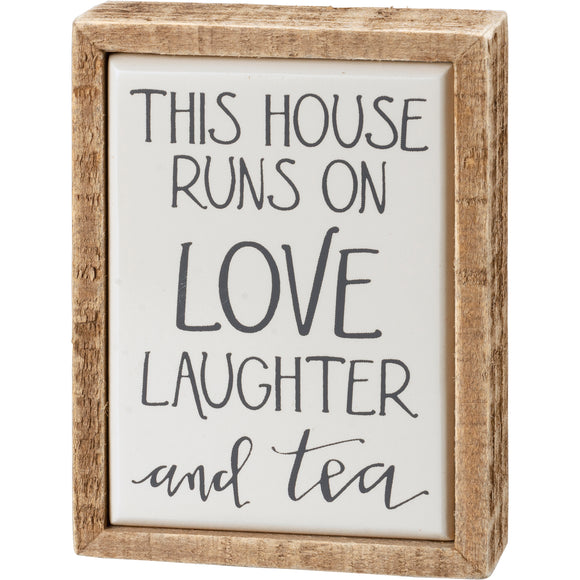 Runs On Love Laughter And Tea Mini Box Sign