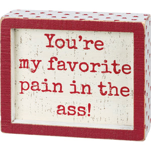 Favorite Pain Box Sign