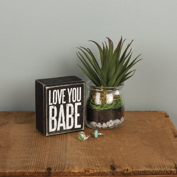 Love You Babe Box Sign