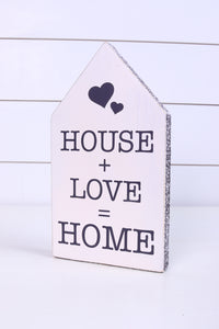 House + Love = Home Shelf Sitter