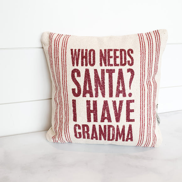 Who Needs Santa? I Have Grandma