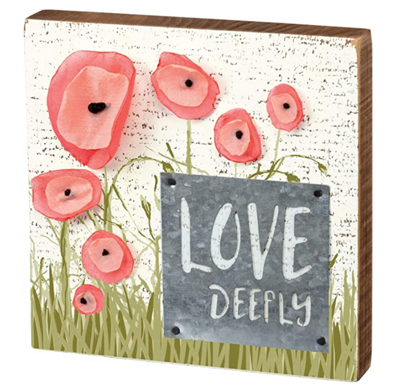 Love Deeply Block Sign