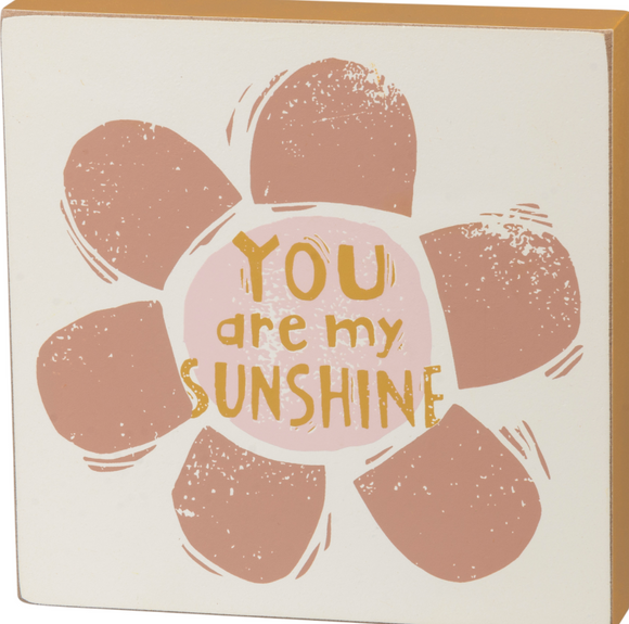Block Sign - You Are My Sunshine