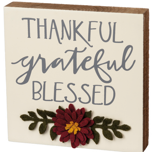 Thankful Grateful Blessed Block Sign