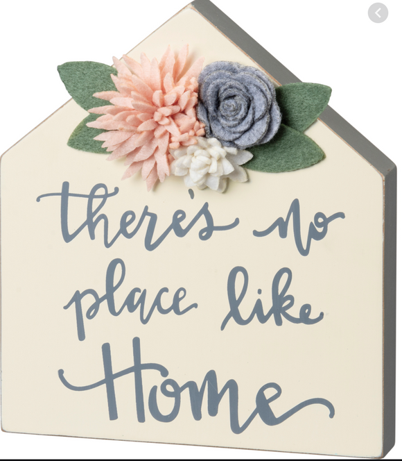 There's No Place Like Home Block Sign