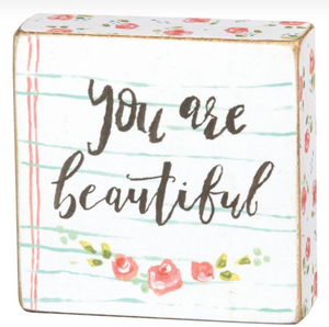 You Are Beautiful Block Sign