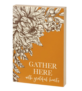 Gather Here With Grateful Hearts Box Sign