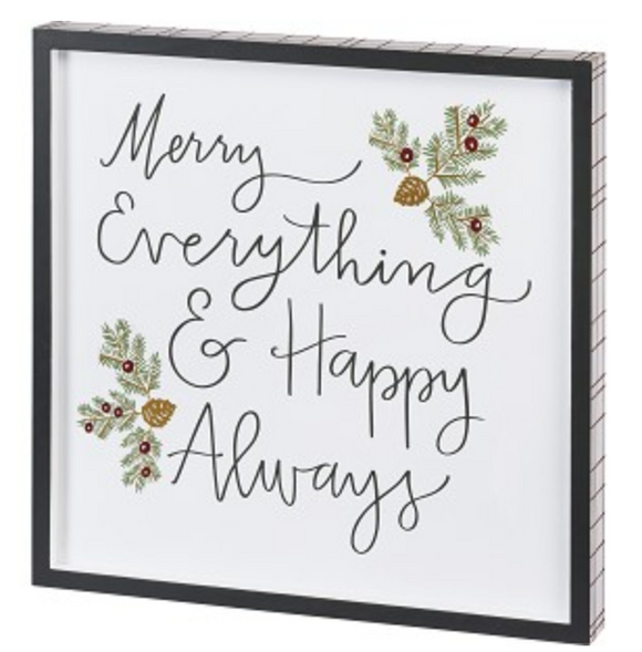 Merry Everything & Happy Always Block Sign