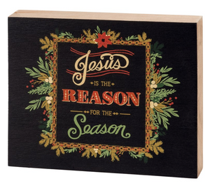 Jesus Is The Reason For The Season Block Sign