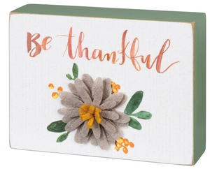 Be Thankful Block Sign