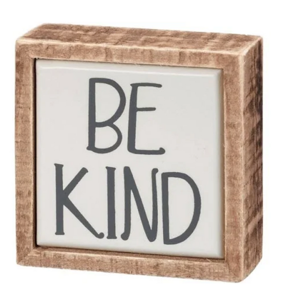 Be Kind Box Sign Mini