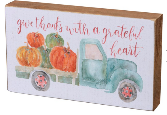 Give Thanks With A Grateful Heart Block Sign