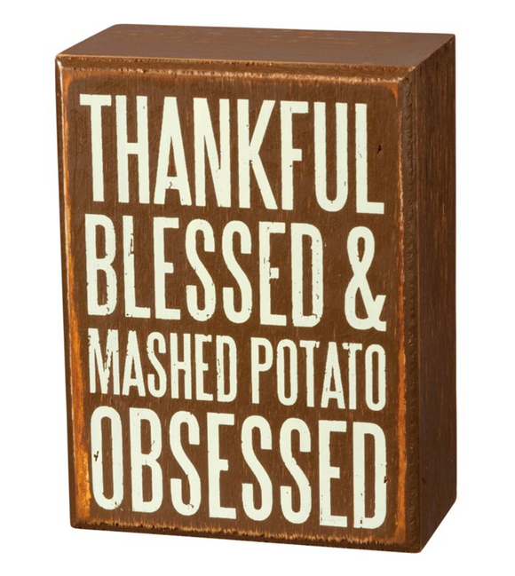 Thankful Blessed & Mashed Potato