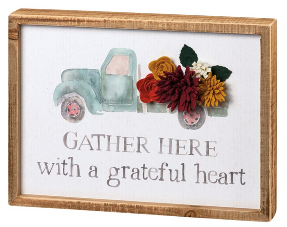 Inset Box Sign - Gather Here With A Grateful Heart