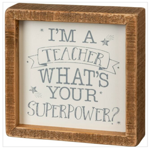 Inset Box Sign - What's Your Superpower