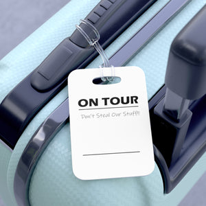 "Equipment Tag ""On Tour"
