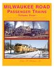 MILWAUKEE ROAD PASSENGER TRAINS - VOL 4/Strauss