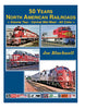 50 YEARS NORTH AMERICAN RAILROADS - VOL 2: CENTRAL MID-WEST/Blackwell