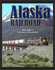 ALASKA RAILROAD IN COLOR - VOL 1: DECADES OF TRANSITION/Holland
