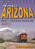 ACROSS ARIZONA - BNSF'S ARIZONA MAINLINE - PART 2