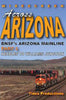 ACROSS ARIZONA - BNSF'S ARIZONA MAINLINE - PART 1