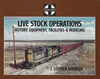 SANTA FE LIVE STOCK OPERATIONS, HISTORY, EQUIPMENT, FACILITIES AND MODELING/Sandifer