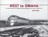 WEST TO OMAHA/Kelly