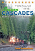 THROUGH THE OREGON CASCADES - PART 1: THE LONG GRADE
