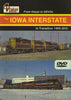 IOWA INTERSTATE IN TRANSITION 1999-2010