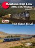 MONTANA RAIL LINK - VOL 1: THE EAST END