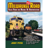 MILWAUKEE ROAD-TALES FROM THE RACINE & SOUTHWESTERN/Pyfer