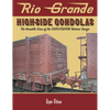 RIO GRANDE HIGH-SIDE GONDOLAS/Rhine