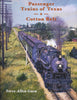 PASSENGER TRAINS OF TEXAS - COTTON BELT/Goen