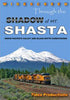 THROUGH THE SHADOW OF MT. SHASTA